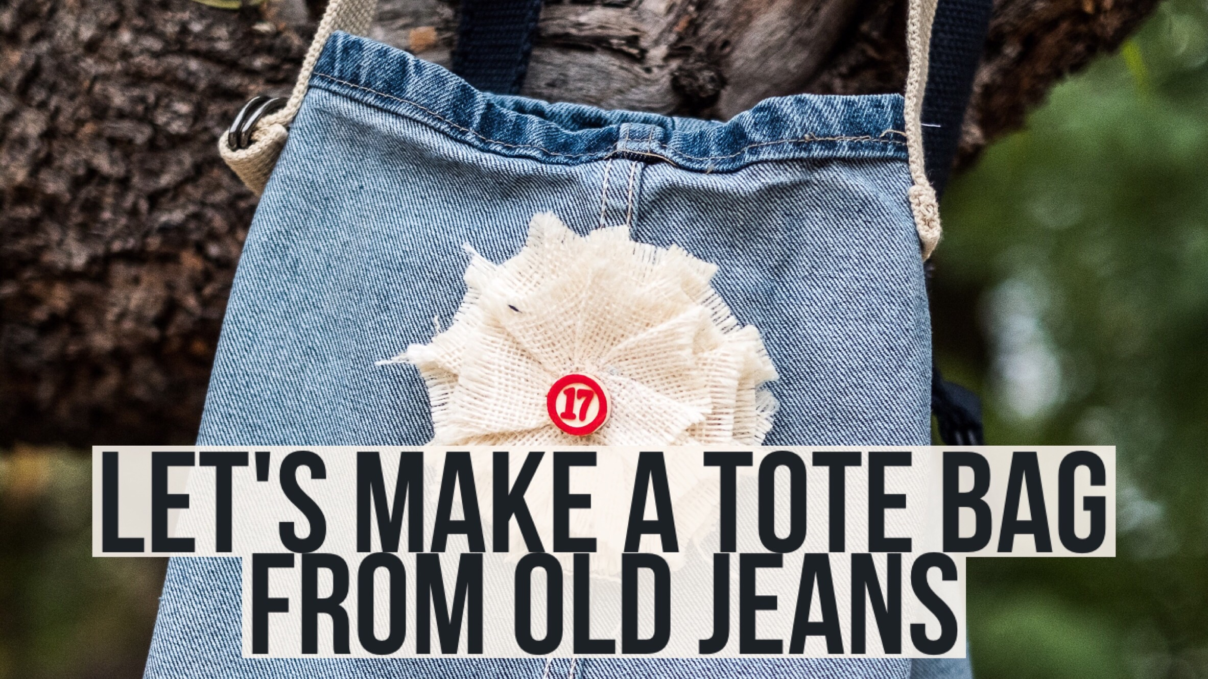 How to make a tote bag from old jeans